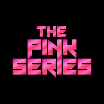 The Pink Series
